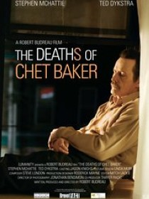 Robert Budreau: The Deaths of Chet Baker