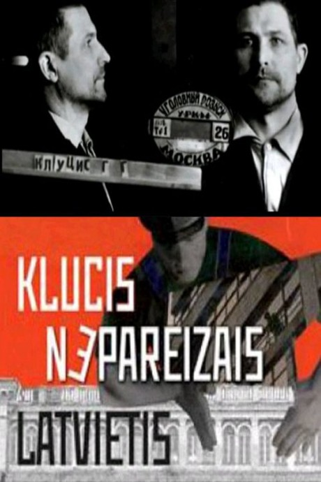 Peteris Krilovs: Klucis – the Deconstruction